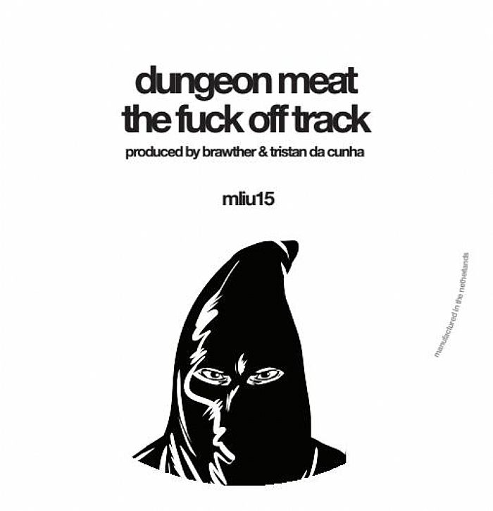 Dungeon Meat-SE62/THE F*CK OFF TRACK 12""