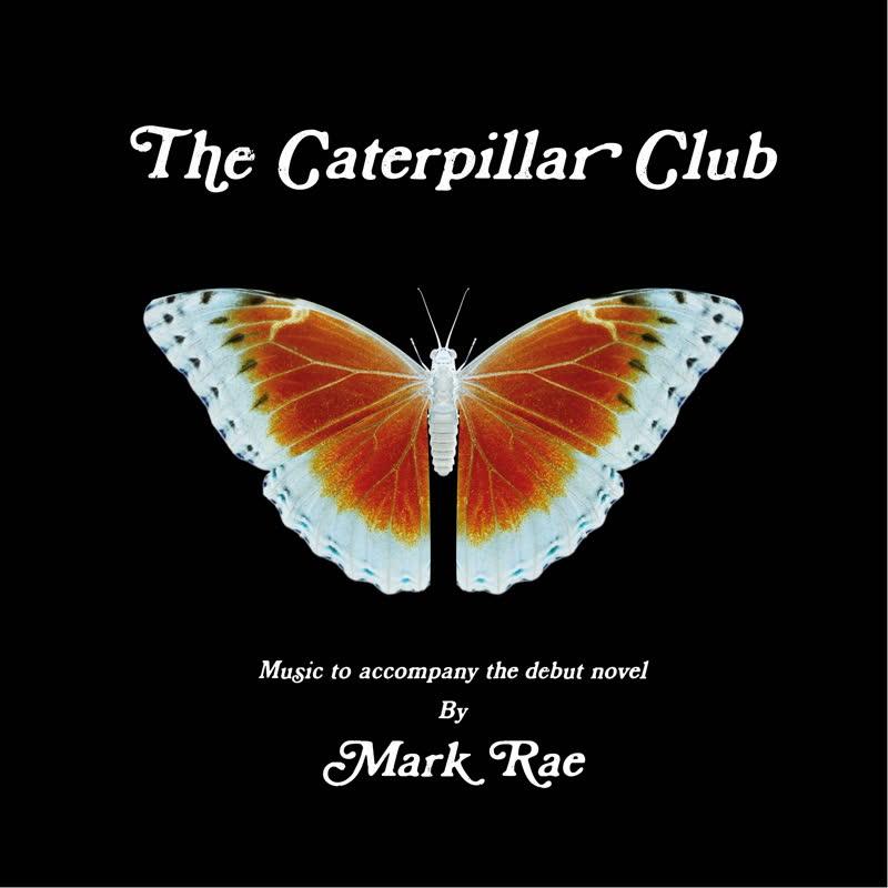 Mark Rae/THE CATERPILLAR CLUB LP