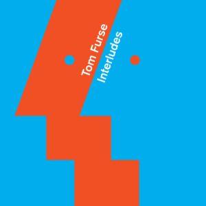 Tom Furse/INTERLUDES LP
