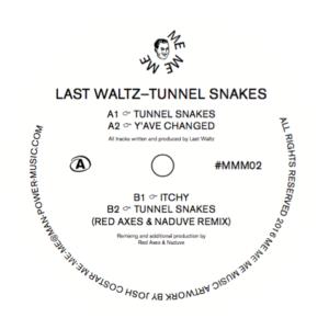 "Last Waltz/TUNNEL SNAKES 12"""