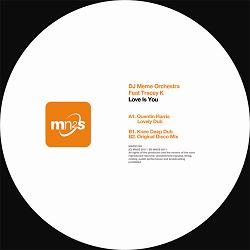 """DJ Meme Orchestra/LOVE IS YOU 12"""""""