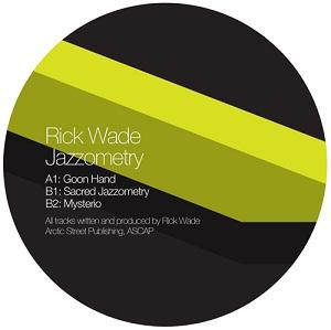 """Rick Wade/JAZZOMETRY 12"""""""