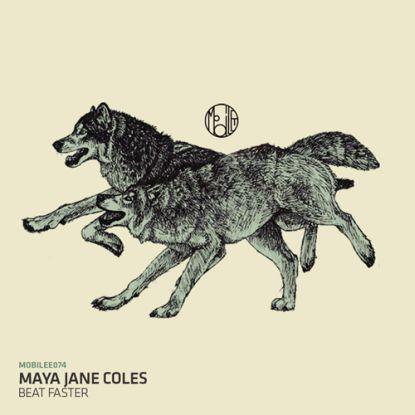 "Maya Jane Coles/BEAT FASTER 12"""