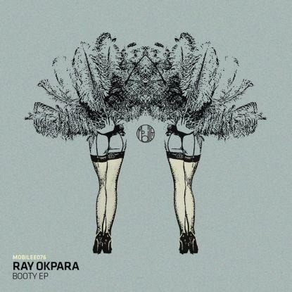 "Ray Okpara/BOOTY EP 12"""