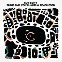 """Cut Copy/BLINK AND YOU'LL MISS 12"""""""