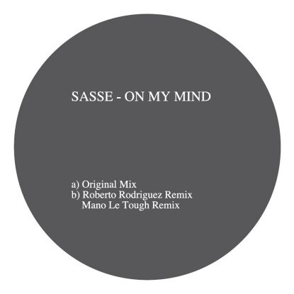 Sasse/ON MY MIND - MANO LE TOUGH RMX 12""
