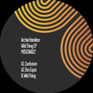 """Archie Hamilton/WILD THING EP 12"""""""