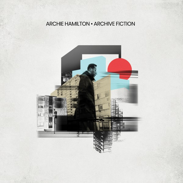 Archie Hamilton/ARCHIVE FICTION DLP