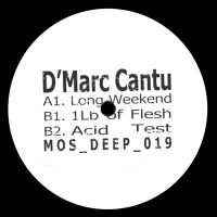 "D'Marc Cantu/LONG WEEKEND 12"""
