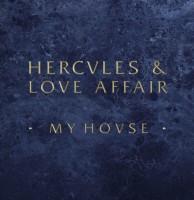 """Hercules & Love Affair/MY HOUSE RMX 12"""""""