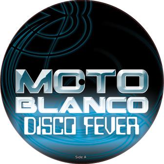 Moto Blanco/DISCO FEVER DLP
