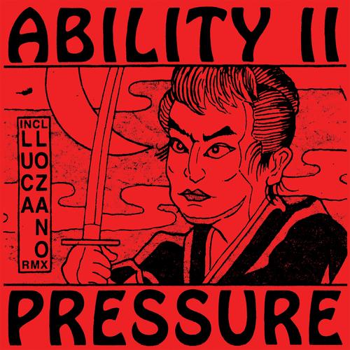 """Ability II/PRESSURE 12"""""""