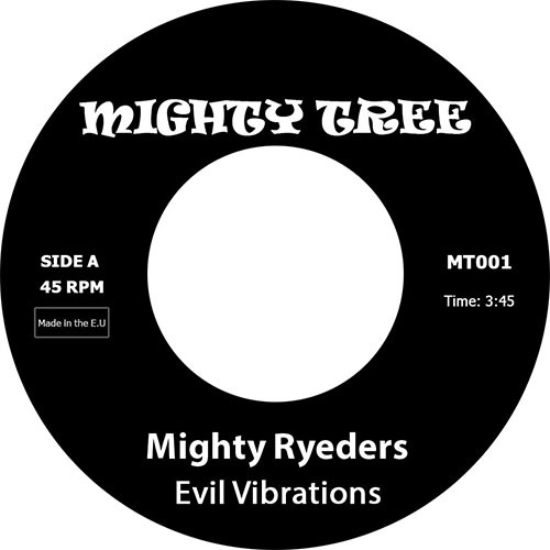 Mighty Ryeders/EVIL VIBRATIONS 7""