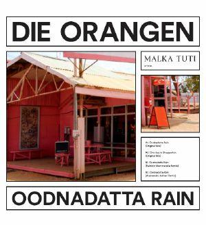 """Die Orangen/OODNADATTA RAIN 12"""""""