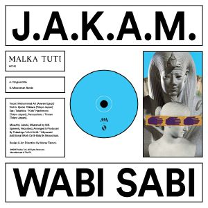 """J.A.K.A.M./WABI SABI (MOSCOMAN RMX) 12"""""""