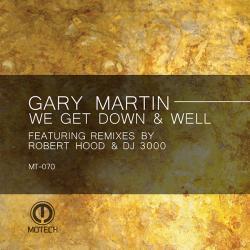 """Gary Martin/WELL (ROBERT HOOD REMIX) 12"""""""