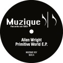 Allen Wright/PRIMITIVE WORLD EP 12""