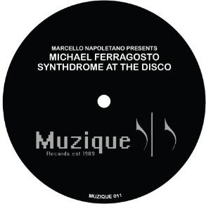 """Michael Ferragosto/SYNTHDROME AT...12"""""""
