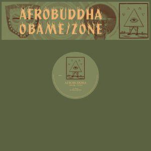 """Afrobuddha/OBAME & ZONE 12"""""""