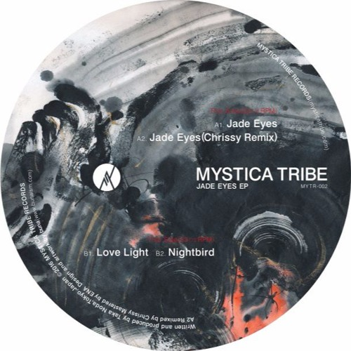 "Mystica Tribe/JADE EYES (CHRISSY RX) 12"""