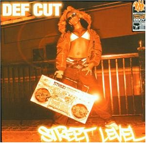 Def Cut/STREET LEVEL CD