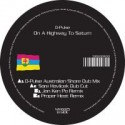 """D-Pulse/ON A HIGHWAY TO SATURN  12"""""""