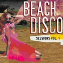 Various/BEACH DISCO SESSIONS VOL 1 CD