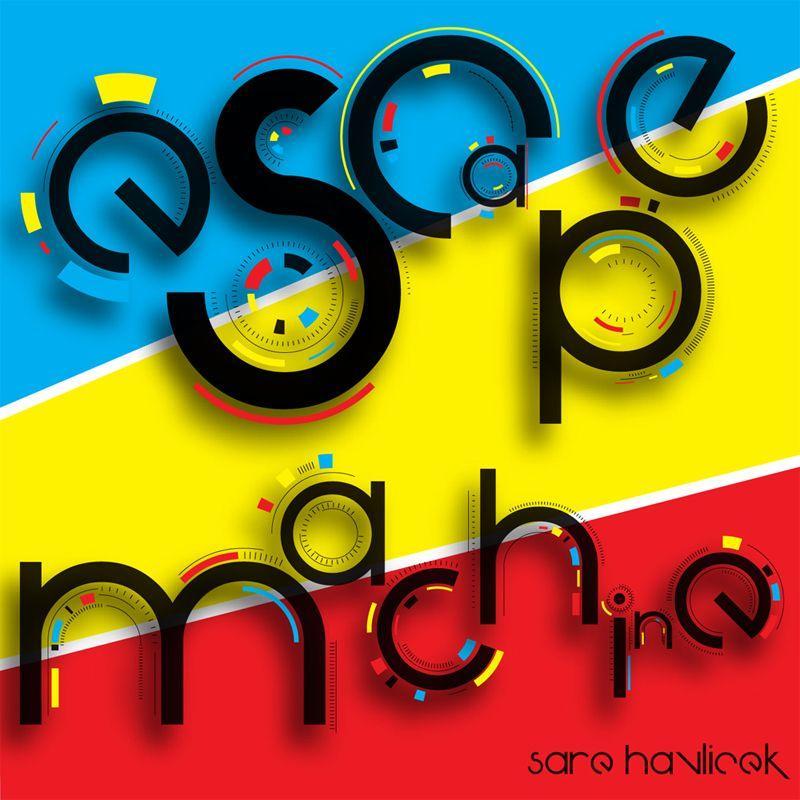 Sare Havlicek/ESCAPE MACHINE LP