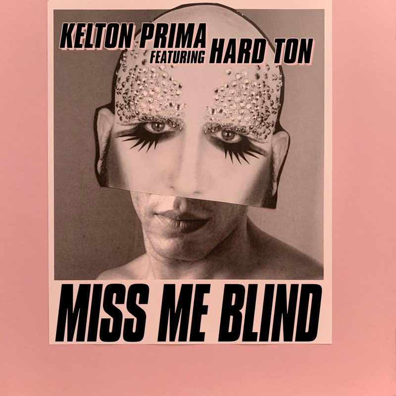 "Kelton Prima/MISS ME BLIND 12"""