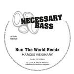 """Marcus Visionary/RUN THE WORLD RMX 12"""""""