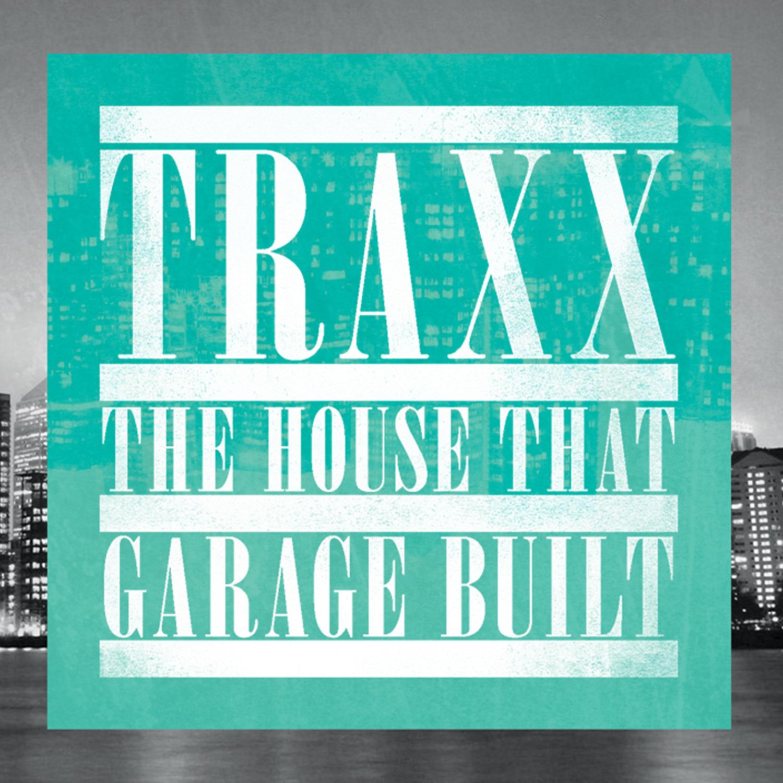 Various/TRAXX THE HOUSE THAT GARAGE DCD