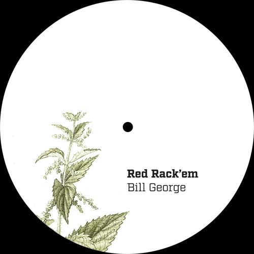 "Red Rack'em/BILL GEORGE 12"""