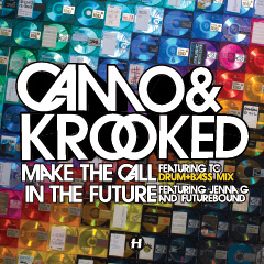 Camo & Krooked/MAKE THE CALL (D&B) 12""