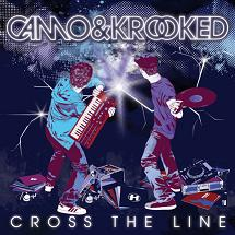 Camo & Krooked/CROSS THE LINE CD