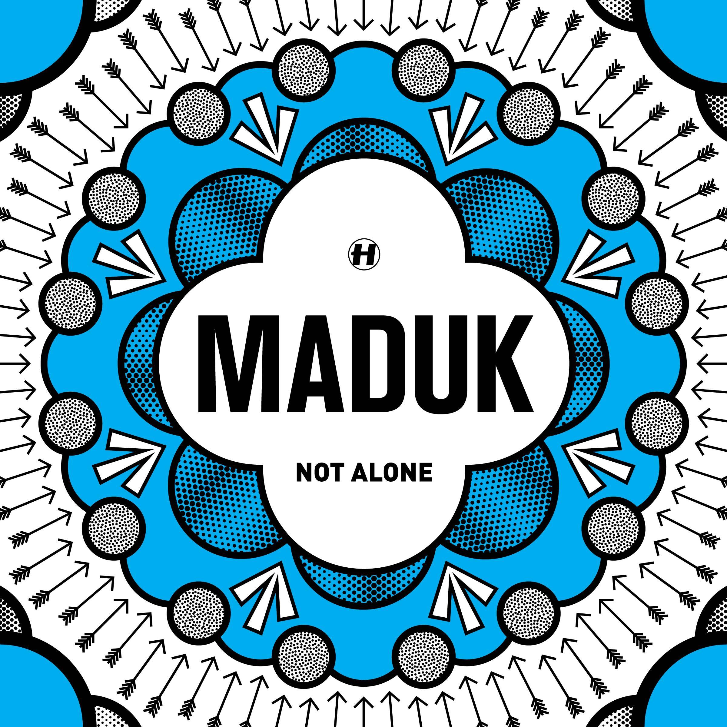 "Maduk/NOT ALONE 12"""