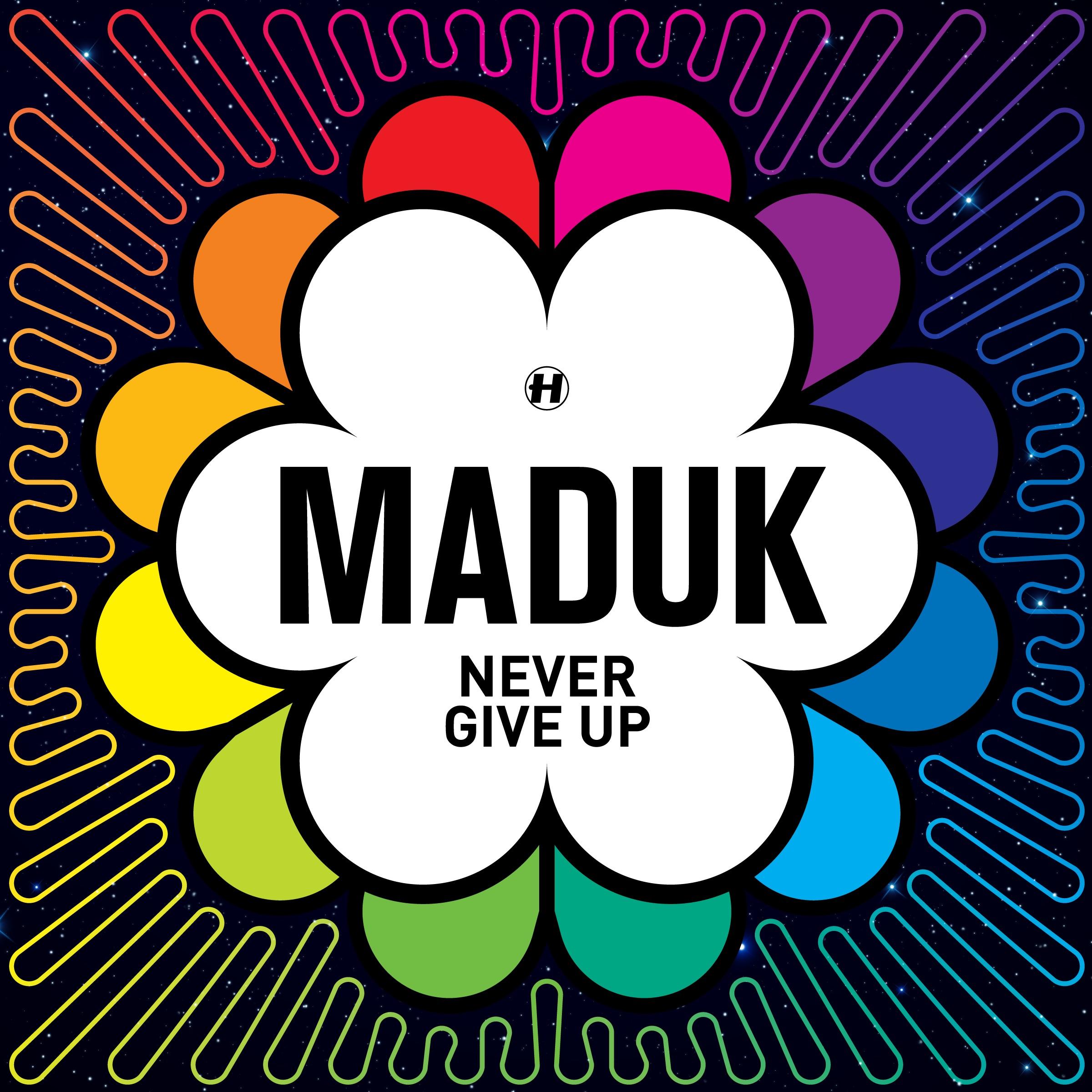 Maduk/NEVER GIVE UP DLP