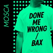 """Mosca/DONE ME WRONG 12"""""""