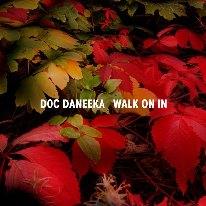 Doc Daneeka/WALK ON IN 12""