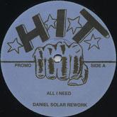 "Daniel Solar/ALL I NEED 12"""