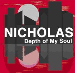 Nicholas/DEPTH OF MY SOUL CD