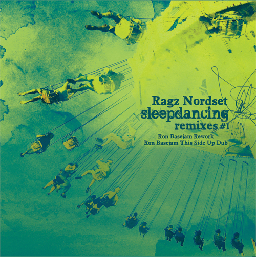 Ragz Nordset/SLEEPDANCING REMIXES 10""