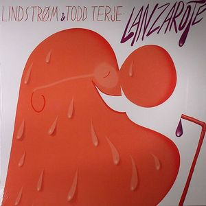 "Lindstrom & Todd Terje/LANZAROTE 12"""
