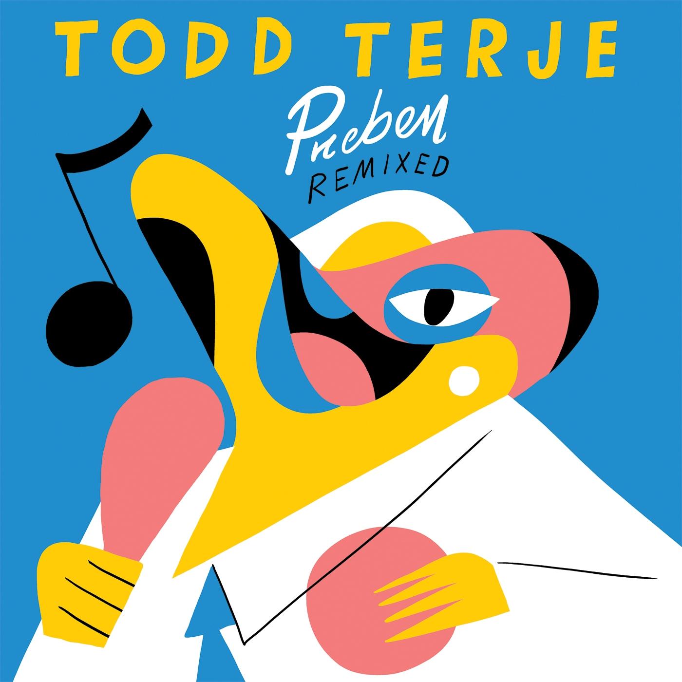 "Todd Terje/PREBEN REMIXED 10"""