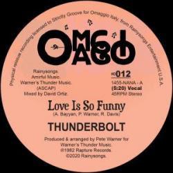 "Thunderbolt/LOVE IS SO FUNNY 12"""