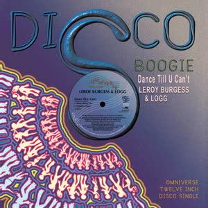 "Leroy Burgess & Logg/DANCE TILL U... 12"""