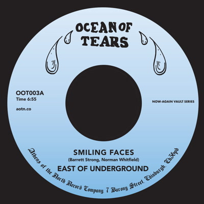 """East Of Underground/SMILING FACES 7"""""""