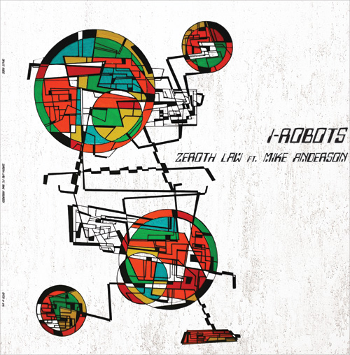 "I-Robots/ZEROTH LAW (MR. RAOUL K RX) 12"""