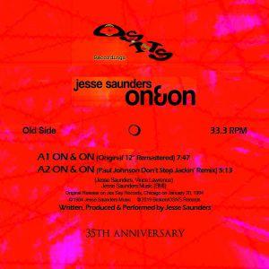 """Jesse Saunders/ON & ON (2019 RMX'S) 12"""""""