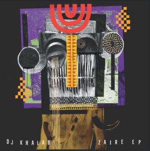 """DJ Khalab/ZAIRE EP 12"""""""