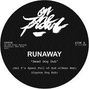"Runaway/DEAD DOG REMIXES 12"""